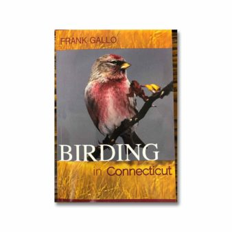 Birding in Connecticut, available at The Audubon Shop, the best shop for bird watchers, Madison CT